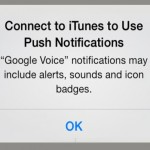 Connect to iTunes to use push notifications keeps popping up after ios 7 update